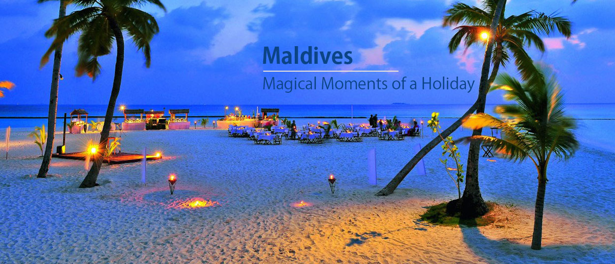 Maldives - Magical Moments of a Holiday